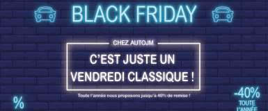 Le Black Friday, c'est la Black Year d'AutoJM